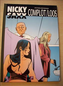 Nicky Saxx 4 - Complot / Loos - Luxe HC