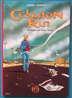 Celadon Run - De ogen van Tracy  Night - Deel: 1 - HC - 1e druk - 1999 - (Klimos.) - genummerd album - uitgave: Talent.