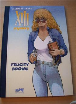 XIII Mystery - Felicity Brown - Luxe HC Khani 2015