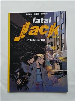 Collectie Vinci (21)  - Fatal Jack 2: Dirty Fatal Jack - 1x SC - Talent - 1e druk  - 1999