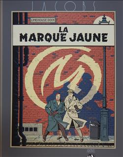 Jacobs. Blake en Mortimer. Zeefdruk. La Marque Jaune. Archives Internationales. 1987