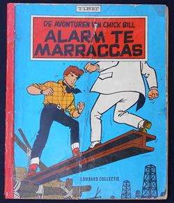 Chick Bill - Lombard Collectie 56 - Alarm te Marraccas - sc - 1e druk - (1961)