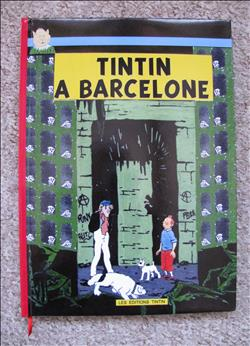 Kuifje / Tintin à Barcelone - hardcover 2014 - Les Editions Tintin