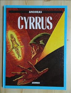 CYRRUS (Hardcover Luxe reeks Andreas strips) 1e druk 1987