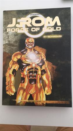 J.Rom : Force of Gold  1-3
