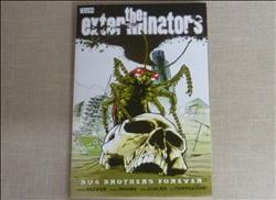The Exterminators 5. Bug Brothers Forever - 2008 - ptb - Vertigo - 1st print