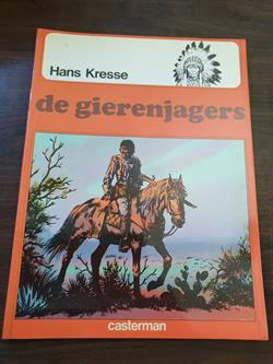 Indianenreeks 7 - De gierenjagers - 1e druk - softcover - 1978