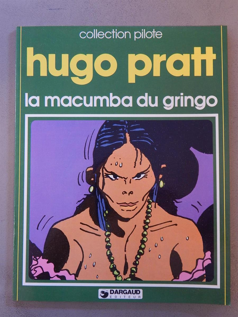 Hugo Pratt - La Macumba du Gringo - Collection Pilote 5 - Franstalige sc