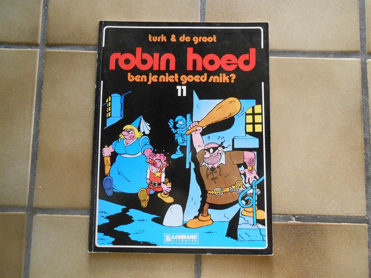 Robin Hoed 11 Ben Je Niet Goed Snik 1ste Dr Sc 1986
