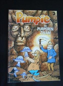 "Pumpie 3, ""De purperen zwam"" - De Strip, sc, 1e druk (1994)"