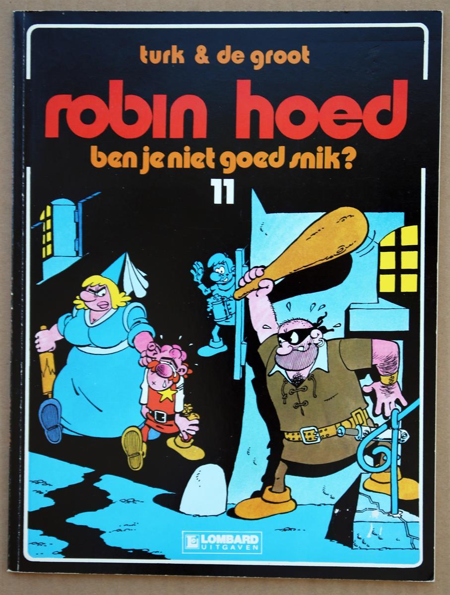 Robin Hoed 11 Ben Je Niet Goed Snik Met Fantekening